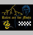 rules are for fools vector image