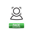 face recognition button access control system vector image vector image