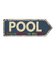 pool vintage rusty metal sign vector image vector image
