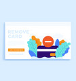 remove credit card stock isolated for landing vector image vector image