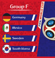 world cup 2018 group f team image vector image vector image