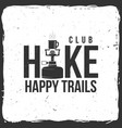 hiking club badge with hiking stove vector image vector image