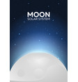 poster moon and solar system space background vector image