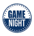 game night sign or stamp vector image vector image