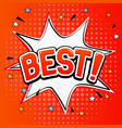best sign speech bubble in comic book style vector image vector image