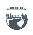 wanderlust label with forest scene and car vehicle vector image
