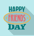 friends day emblem logo flat style vector image vector image