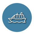 line icon of ship with shadow eps 10 vector image vector image