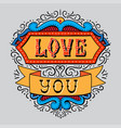 love you in circus style vintage lettering postcar vector image vector image
