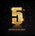 5th anniversary golden numbers isolated on black vector image vector image