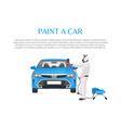 car paint promo with man in protective clothing vector image