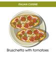 italian cuisine bruschetta bread appetizer vector image vector image