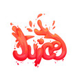 orange juice lettering with juicy drops vector image