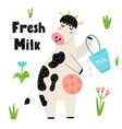fresh milk funny print with a cute cow with a vector image vector image