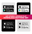 google play and apple app store download buttons vector image vector image
