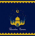 ramadhan kareem greeting card with mosque vector image vector image