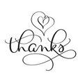 thanks word with hearts on white background hand vector image vector image