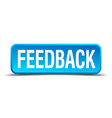feedback blue 3d realistic square isolated button vector image