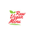 raw vegan menu hand written word text for vector image vector image