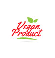 vegan product hand written word text for vector image vector image