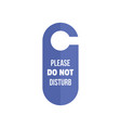do not disturb hanger tag icon flat style vector image vector image