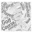 Explanation of Popular Golf Terms Word Cloud vector image vector image