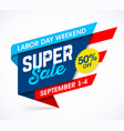 labor day weekend super sale banner design vector image