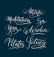 fitness and pilates hand written typography vector image vector image