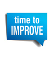 time to improve blue 3d realistic paper speech vector image vector image