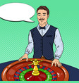 croupier behind roulette table pop art vector image