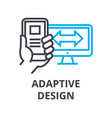 adaptive design thin line icon sign symbol vector image vector image