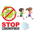 stop coronavirus logo with children running vector image vector image