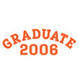 graduated in 2006 lettering for a senior class vector image vector image