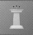 transparent lecture speaker podium tribune vector image vector image