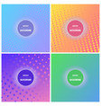 set of four colorful background with dots vector image