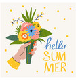 summer poster bouquet in a female hand mo vector image