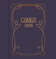 antique book cover with decorative ornamental vector image