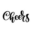 Hand drawn text cheers lettering banner greeting