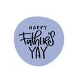 happy fathers day lettering isolated on vector image vector image
