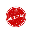rejected stamp texture rubber cliche imprint web vector image vector image