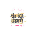 best mom logo calligraphy happy mothers day vector image vector image