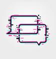 online communication icon glitch speech bubbles vector image
