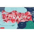 turkey country detailed editable map vector image vector image