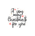a very merry christmas to you banner on a white vector image