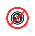 bitcoin is prohibited vector image vector image