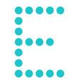 digital letter e display board round dot vector image vector image