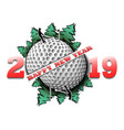happy new year 2019 and golf ball vector image