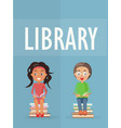 library promotion poster with kids vector image vector image