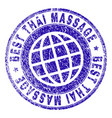 scratched textured best thai massage stamp seal vector image