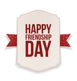 Happy Friendship Day greeting Banner vector image vector image